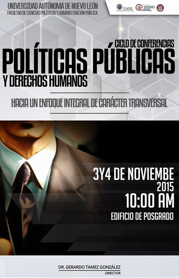 Ciclo de conferencias: Políticas Públicas y Derechos Humanos. 3 y 4 de Noviembre de 2015, 10:00 am.