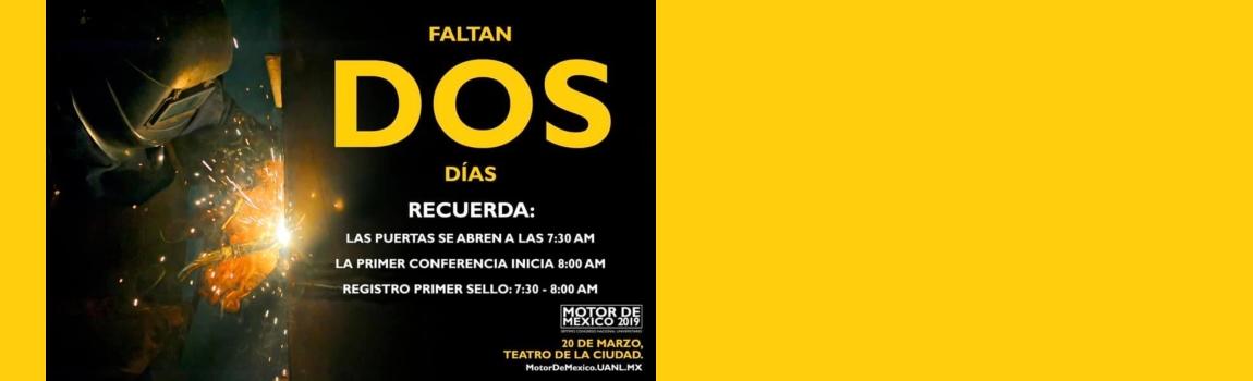 FALTAN DOS DÍAS para el Motor De México.